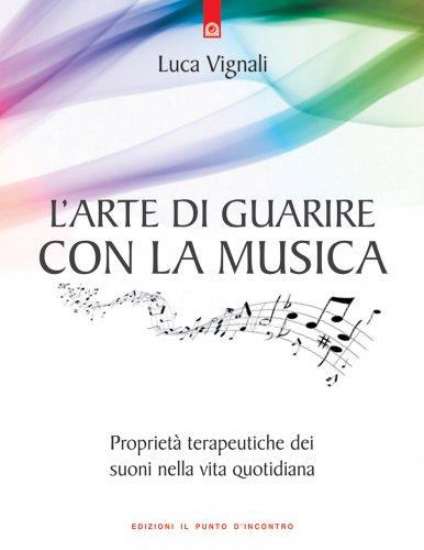 L'Arte di Guarire con la Musica (eBook)