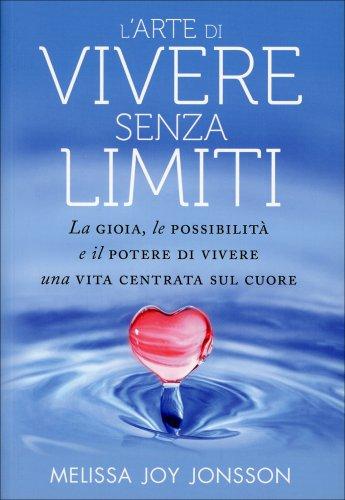 L'Arte di Vivere Senza Limiti (eBook)