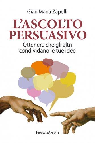 L'Ascolto Persuasivo (eBook)