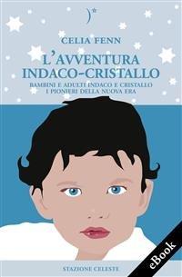 L'Avventura Indaco-Cristallo (eBook)