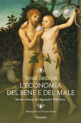 L'Economia del Bene e del Male (eBook)