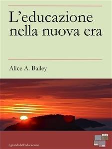 L'Educazione nella Nuova Era (eBook)