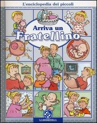 L'Enciclopedia dei Piccoli: Arriva un Fratellino