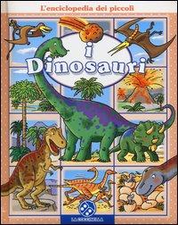 L'Enciclopedia dei Piccoli: I Dinosauri