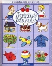 L'Enciclopedia dei Piccoli: Prime Parole