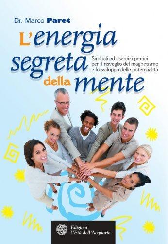 L'Energia Segreta della Mente (eBook)