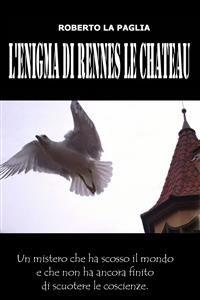 L'Enigma di Rennes le Chateau (eBook)