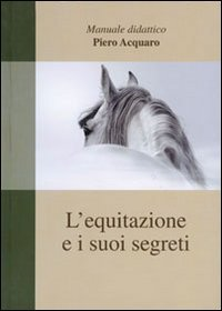L'Equitazione e i suoi Segreti