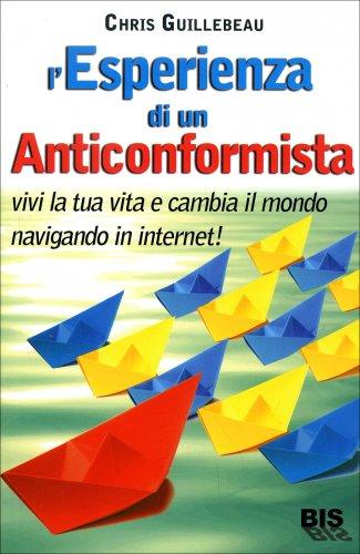 L'Esperienza di un Anticonformista