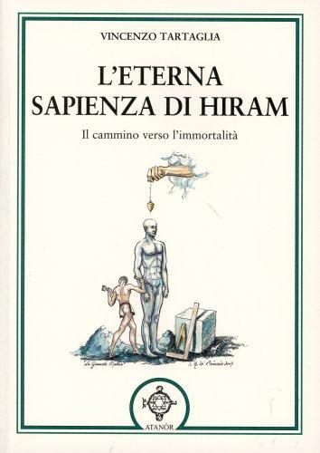 L'eterna Sapienza di Hiram