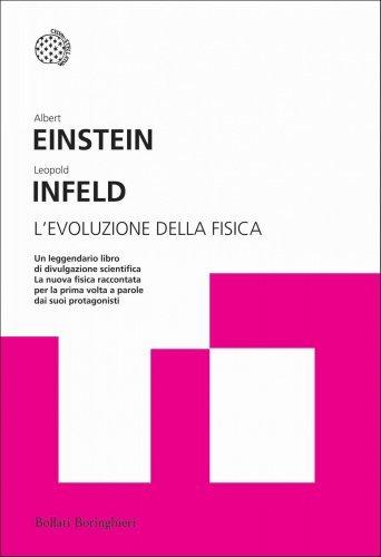 L'Evoluzione della Fisica (eBook)