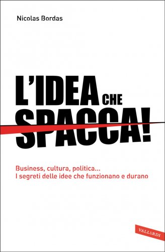 L'Idea che Spacca! (eBook)