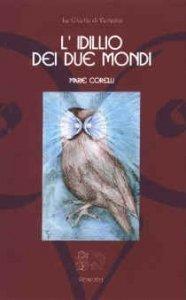 L'Idillio dei Due Mondi (eBook)