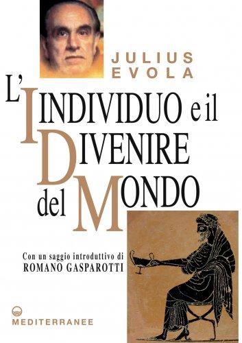 L'Individuo e il Divenire del Mondo (eBook)