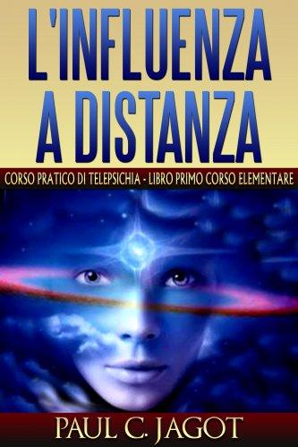 L'Influenza a Distanza 1 (eBook)