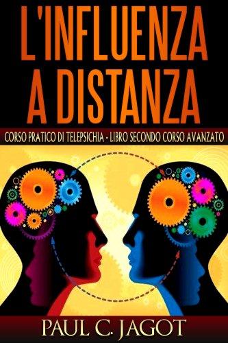 L'Influenza a Distanza 2 (eBook)
