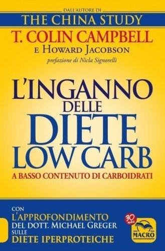 L'Inganno delle Diete Low Carb a Basso Contenuto di Carboidrati (eBook)