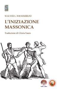 L'Iniziazione Massonica (eBook)