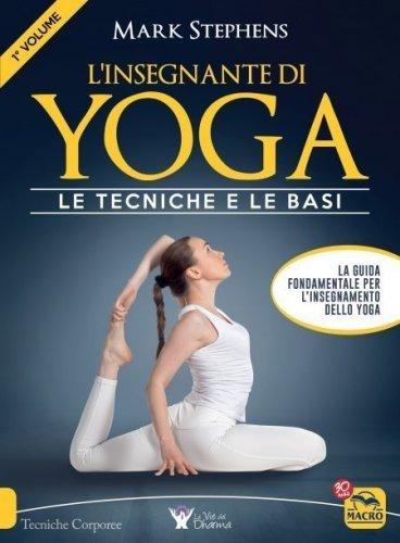 L'Insegnante di Yoga - Le Tecniche e le Basi (eBook)