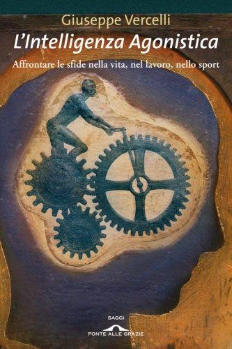 L'Intelligenza Agonistica (eBook)