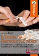 L'Ipnosi per Smettere di Fumare (eBook)