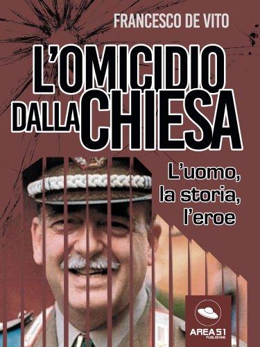 L'Omicidio Dalla Chiesa (eBook)
