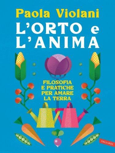 L'Orto e l'Anima (eBook)