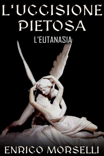 L'Uccisione Pietosa (eBook)