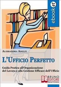 L'Ufficio Perfetto (eBook)