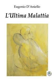 L'Ultima Malattia (eBook)