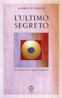 L'Ultimo Segreto (eBook)