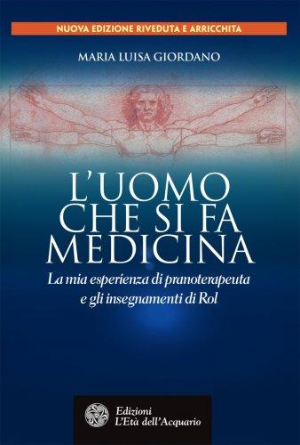 L'Uomo che si fa Medicina (eBook)