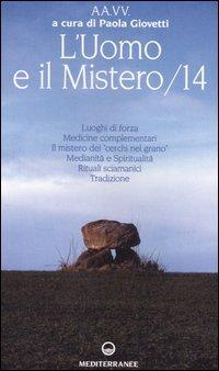 L'Uomo e il Mistero - 14