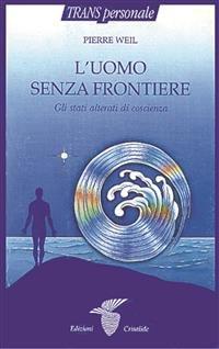 L'Uomo Senza Frontiere (eBook)