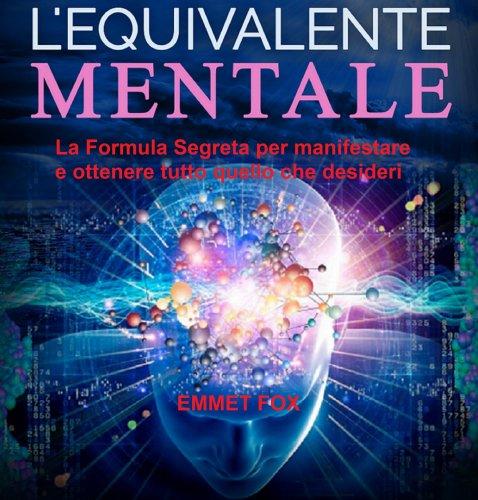 L'Equivalente Mentale (Audiolibro mp3)