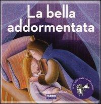 La Bella Addormentata - Con CD Audio
