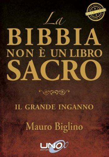 La Bibbia Non è un Libro Sacro (eBook)