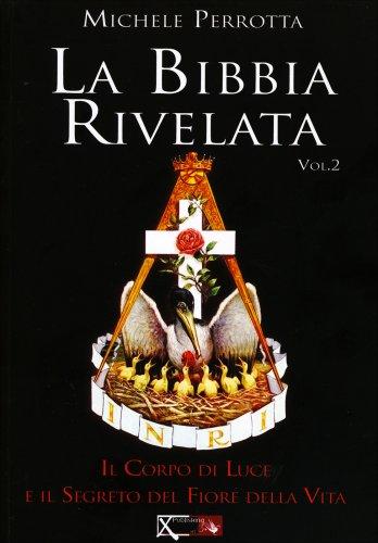 La Bibbia Rivelata - Volume 2
