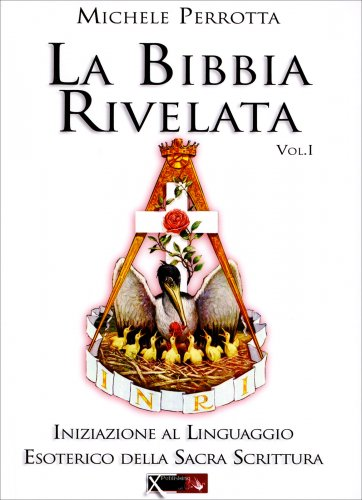 La Bibbia Rivelata - Volume 1