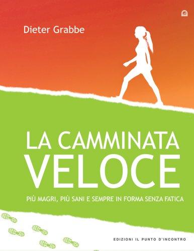 La Camminata Veloce (eBook)