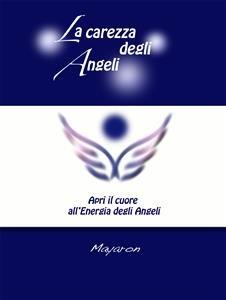 La Carezza degli Angeli (eBook)