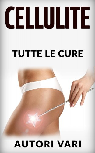 La Cellulite (eBook)