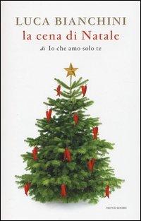 La Cena di Natale di «Io che Amo solo Te»