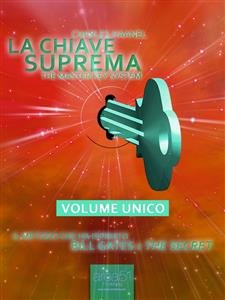 La Chiave Suprema - Volume Unico (eBook)