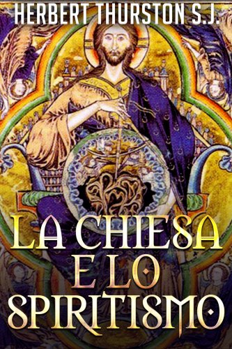 La Chiesa e lo Spiritismo (eBook)