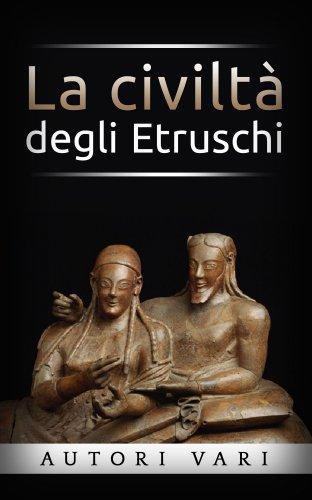 La Civiltà degli Etruschi (eBook)