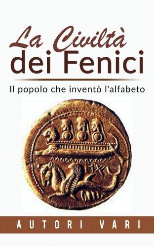 La Civiltà dei Fenici (eBook)