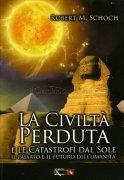 La Civiltà Perduta e le Catastrofi dal Sole