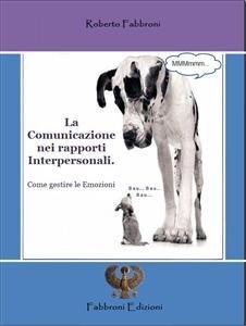 La Comunicazione nei Rapporti Interpersonali (eBook)