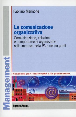 La Comunicazione Organizzativa